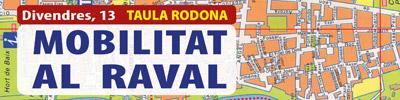 Mesa Redonda: MOVILIDAD AL RAVAL