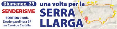 Senderismo: Una vuelta por la Serra Llarga – Domingo, 29