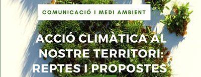 ACCIÓ CLIMÀTICA: Reptes i Propostes – 20Sep19h.