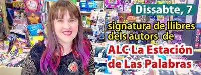Taula Informativa i signatura de llibres » de ALC La Estación de las Palabras – 7 de Desembre