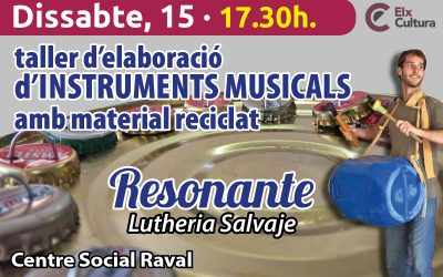 Taller d'elaboració d'instruments musicals amb material reciclat – 15 de febrer