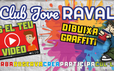 Club Jove Raval: GRAFFITI & VIDEO